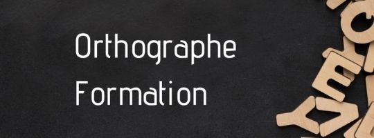 Orthographe Formation